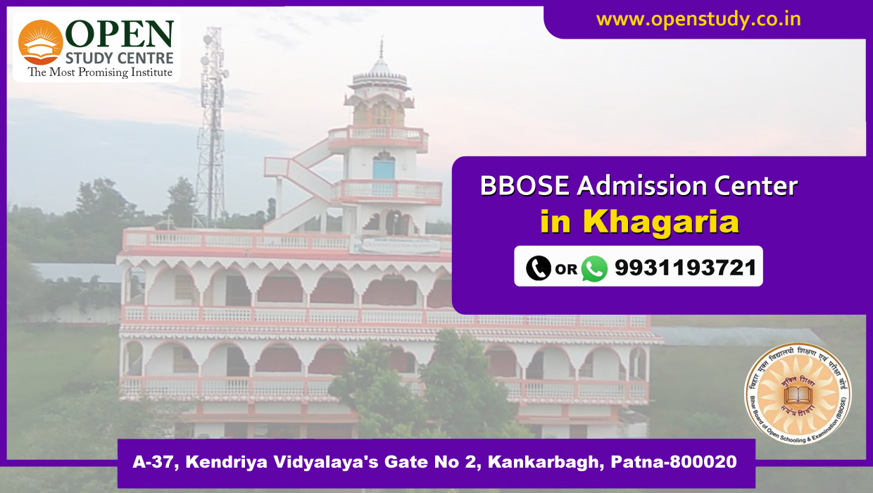 BBOSE admission center in Khagaria