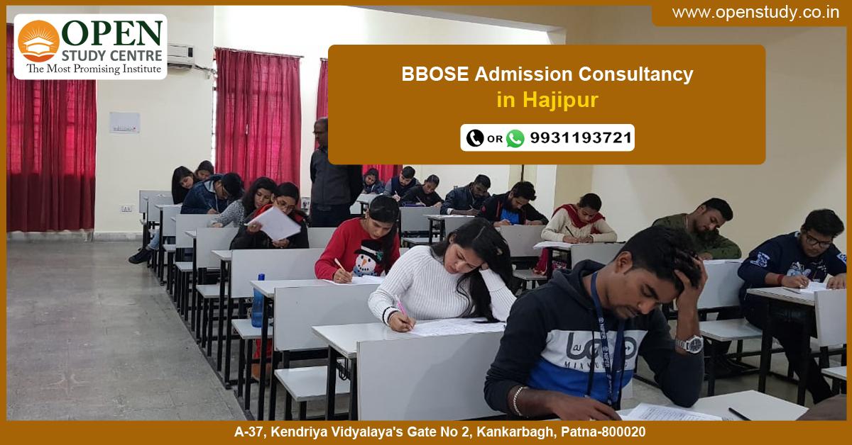 BBOSE Admission Consultancy In Hajipur