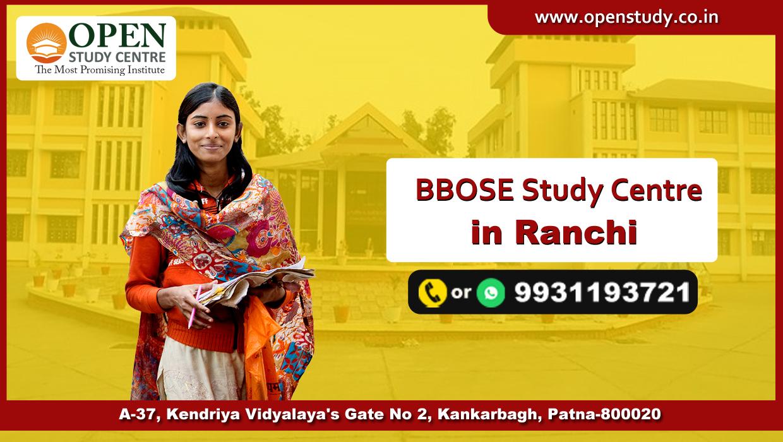 BBOSE Study Center of Ranchi 1