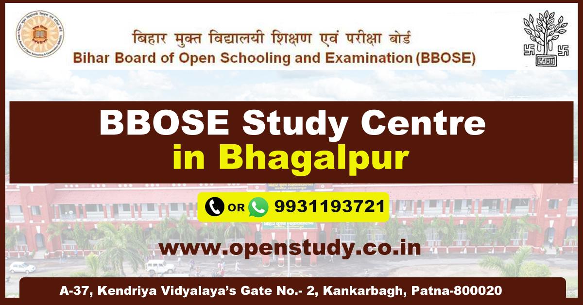 BBOSE study centre in bhagalpur