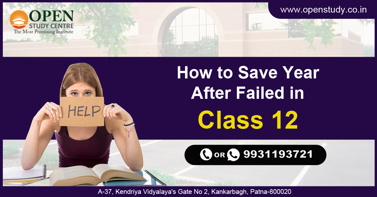 How to save year after failed in class 12