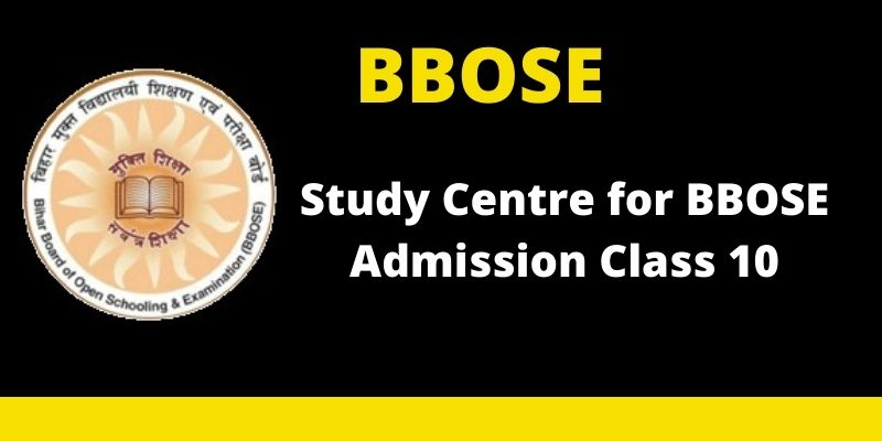 BBOSE Study Centre for BBOSE Admission Class 10