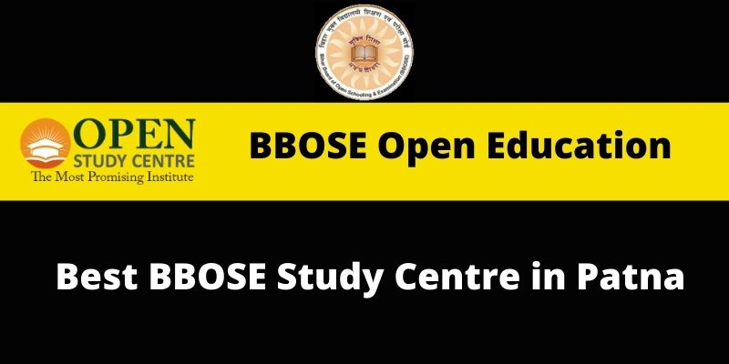 Best BBOSE Study Centre in Patna