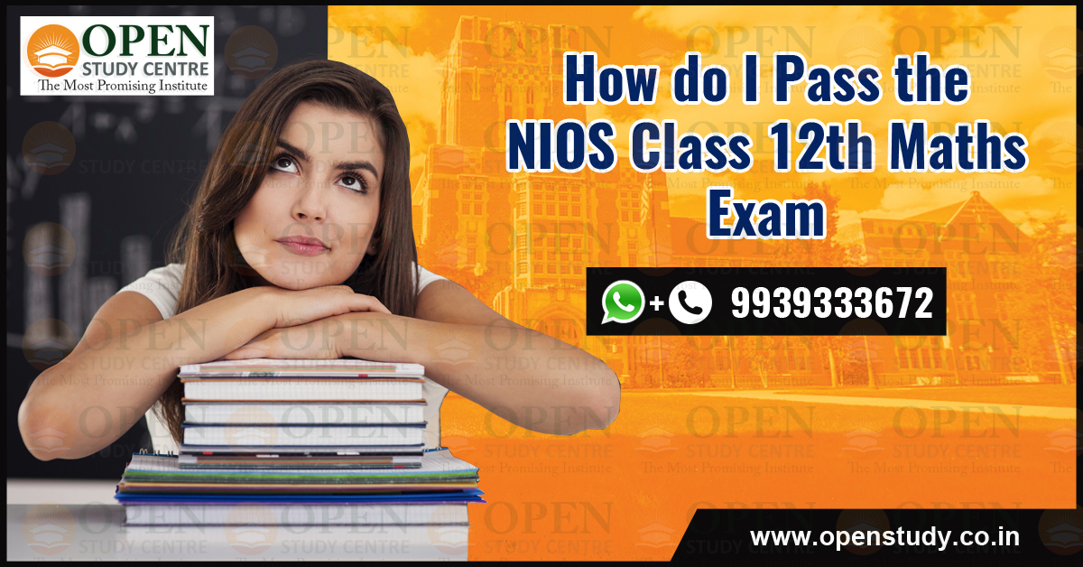 How do I pass the NIOS class 12th maths exam